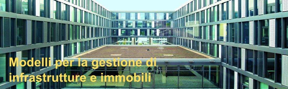 Gestione delle infrastrutture e degli edifici - BIM, Facility Management e Lifecycle costs